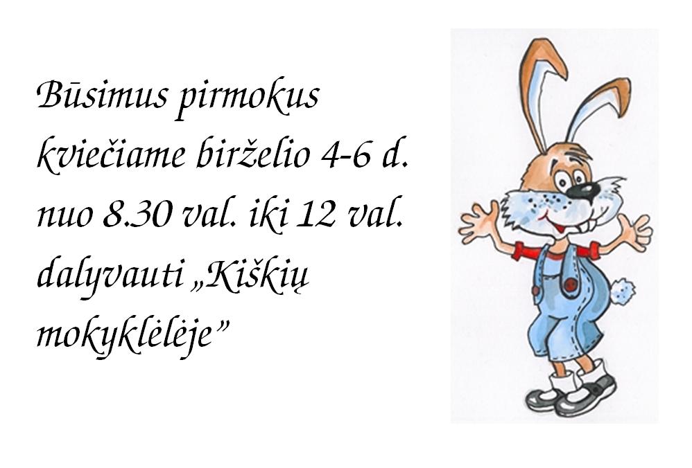 KIŠKIŲ MOKYKLĖLĖS SKELBIMAS